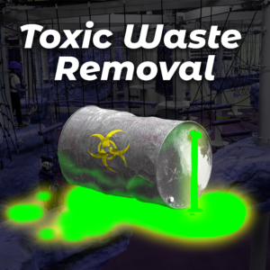 Toxic Waste Removal